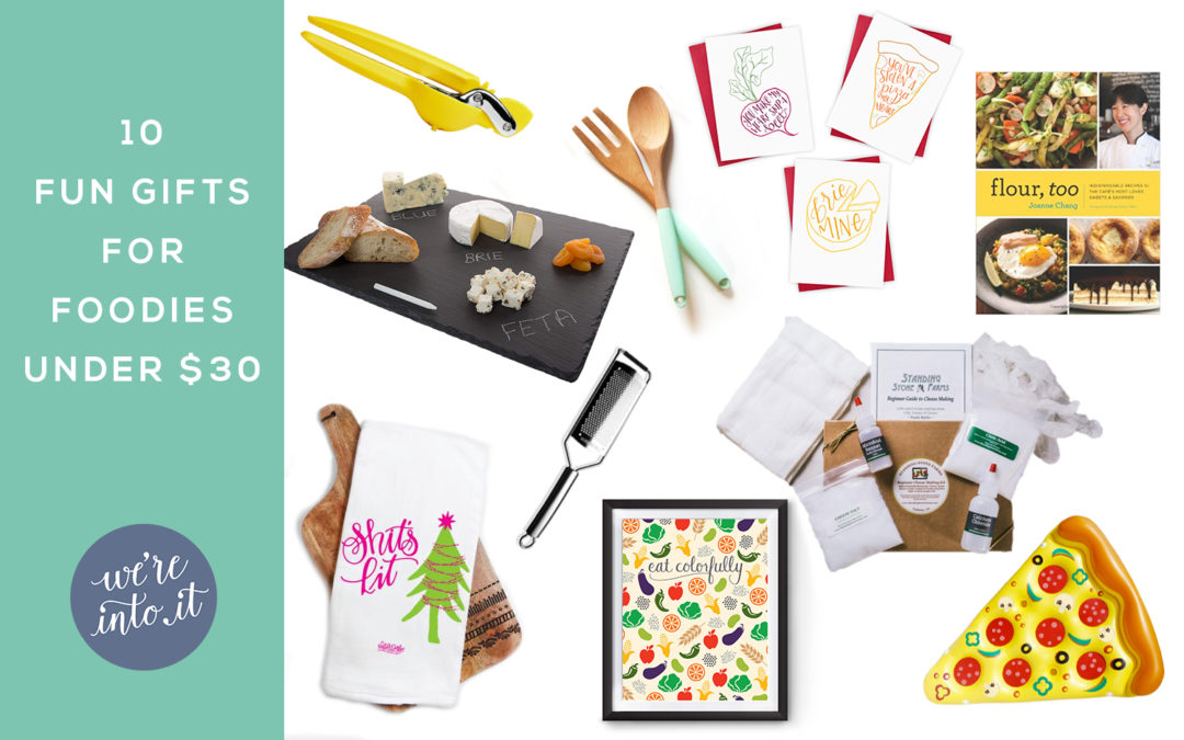 10 Fun Gifts for Foodies under $30