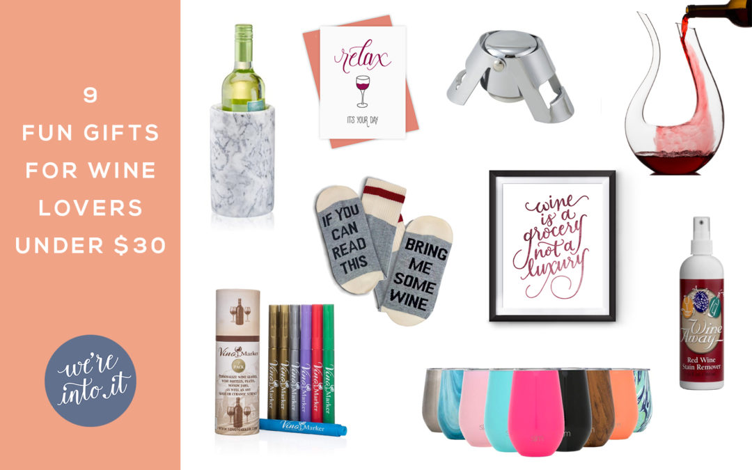 9 Fun Gifts for Wine Lovers under $30